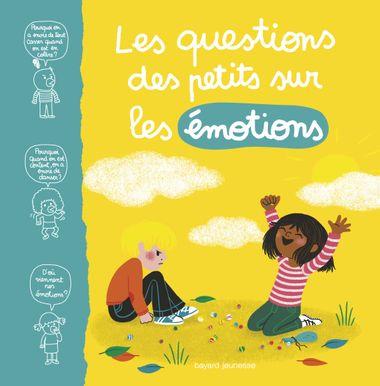 Couverture de «Les questions des petits sur les émotions»