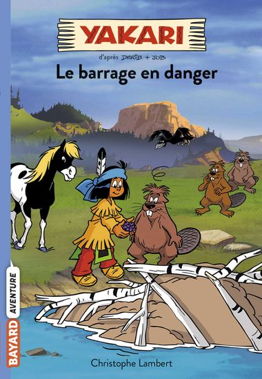 Couverture de « Le barrage en danger »