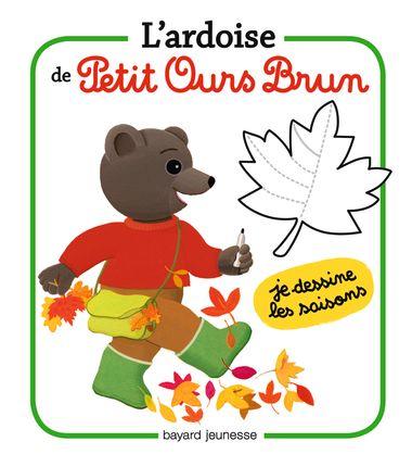 Couverture de «L'ardoise de Petit Ours Brun – Je dessine les saisons»
