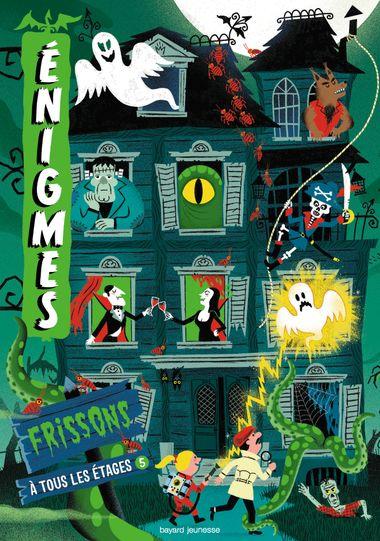 Couverture de «Enigmes à tous les étages 5 / FRISSONS»