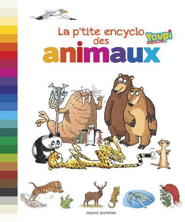 Couverture de «La p'tite encyclo des animaux»