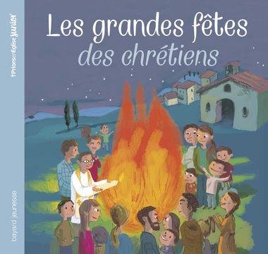 Couverture de «Les grandes fêtes des chrétiens»