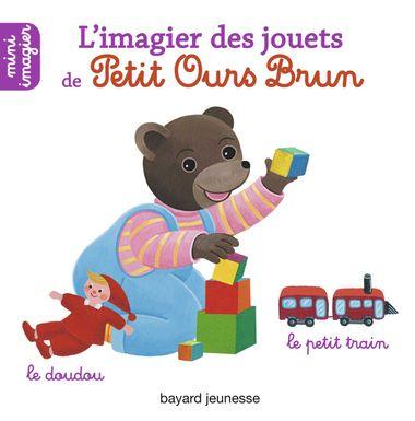 Couverture de «L'imagier des jouets de Petit Ours Brun»