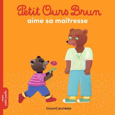 Couverture de «Petit Ours Brun aime sa maîtresse»