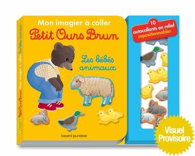 Couverture de «Mon imagier à coller Petit Ours Brun – Les bébés animaux»