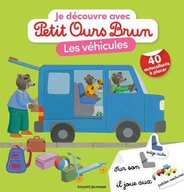 Couverture de «Je découvre les véhicules avec Petit Ours Brun»