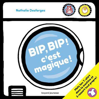 Couverture de «Bip, bip… c'est magique !»