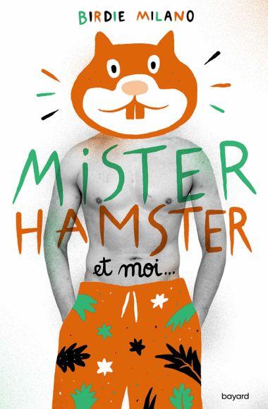 Couverture de «Mister Hamster et moi»