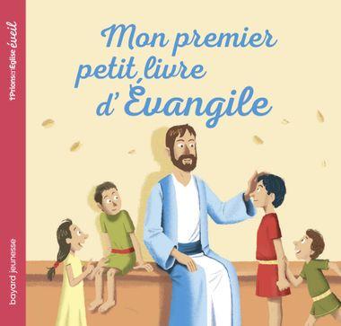 Couverture de «Mon premier petit livre d'Evangile»