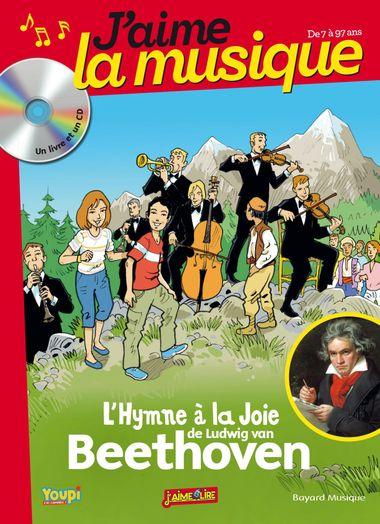 Couverture de «L'hymne à la joie de Ludwig van Beethoven»