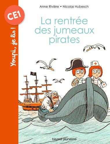 Couverture de «La rentrée des jumeaux pirates»