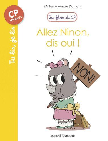 Couverture de «Allez Ninon, dis oui !»