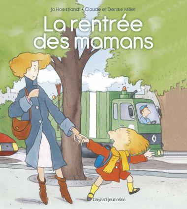 Couverture de «La rentrée des mamans»