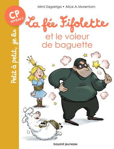 Couverture de «La fée Fifolette et le voleur de baguette»