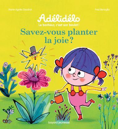 Couverture de «Savez-vous planter la joie ?»