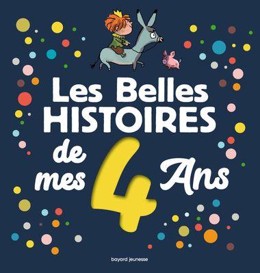 Couverture de «Les Belles histoires de mes 4 ans»