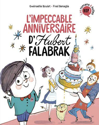 Couverture de «L'impeccable anniversaire d'Hubert Falabrak»