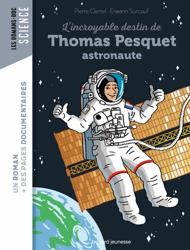Couverture de « L'incroyable destin de Thomas Pesquet, spationaute »