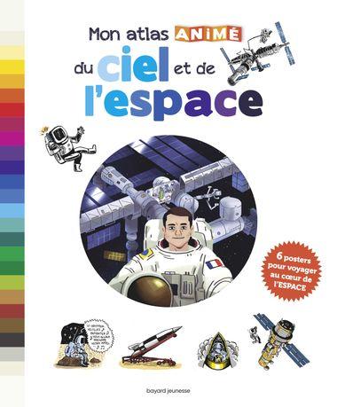 Couverture de «Mon atlas animé du ciel et de l'espace»