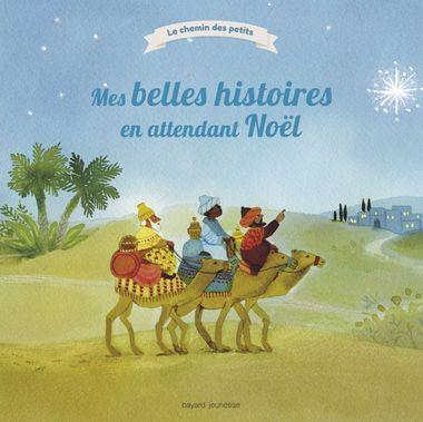 Couverture de «Mes belles histoires en attendant Noël»