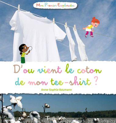 Couverture de «D'où vient le coton de mon tee-shirt ?»