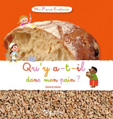 Couverture de «Qu'y a-t-il dans mon pain ?»
