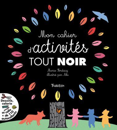 Couverture de «Mon cahier d'activités tout noir»