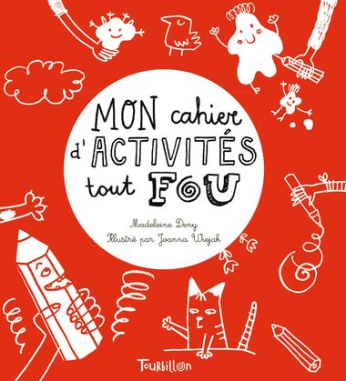 Couverture de «Mon cahier d'activités tout fou»