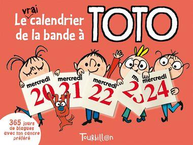 Couverture de «Le vrai calendrier de la bande à Toto»