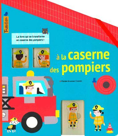 Couverture de «À la caserne des pompiers»