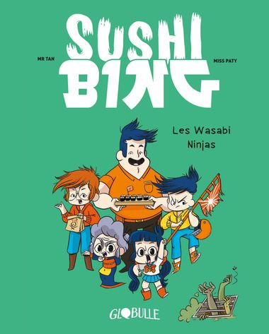 Couverture de «Les wasabi ninjas»