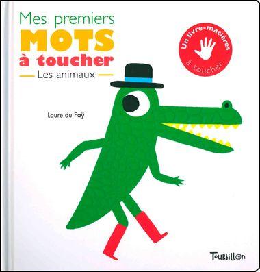 Couverture de «Mes premiers mots à toucher – Animaux»