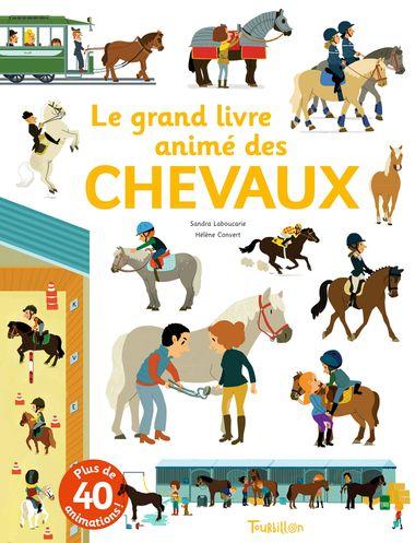 Couverture de «Le grand livre animé des chevaux»