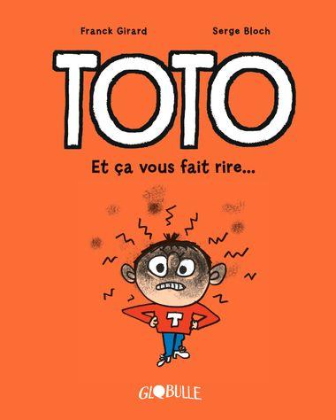Couverture de «Toto – Et ça vous fait rire»