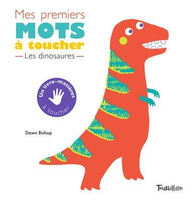 Couverture de «Mes premiers mots à toucher – Dinosaures»