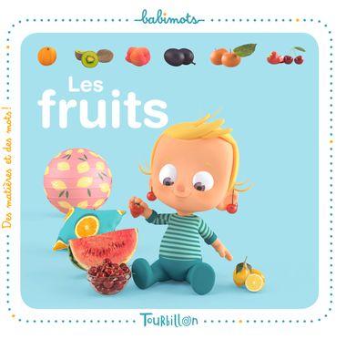 Couverture de «Les fruits – Babimots»
