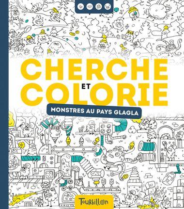 Couverture de «Cherche et colorie – Monstres au pays glagla»