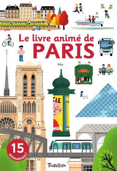 Couverture de «Le livre animé de Paris»