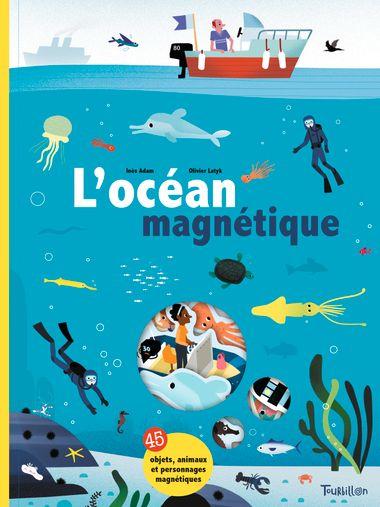 Couverture de «L'océan magnétique»