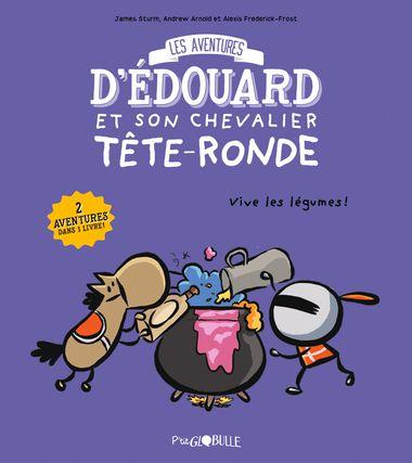Couverture de «Les aventures d'Édouard et son chevalier tête ronde T.2»