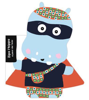 Couverture de «Zipo l'hippo – Super zeroes»