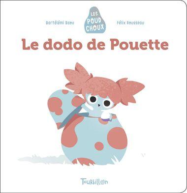 Couverture de «Le dodo de Pouette – Poudchoux»
