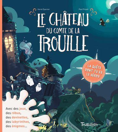 Couverture de «Le château du comte de La Trouille»