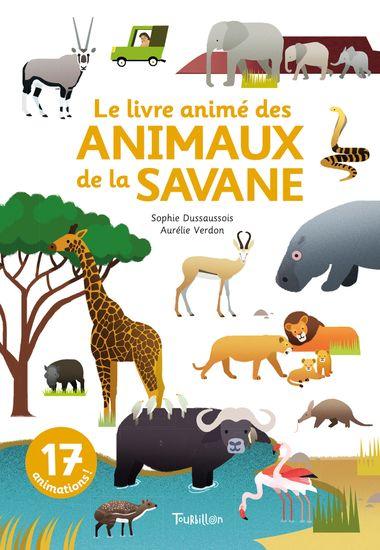 Couverture de «Le livre animé des animaux de la savane»