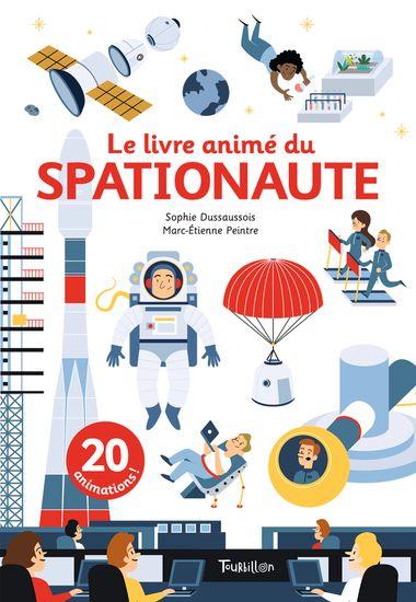 Couverture de «Le livre animé du spationaute»