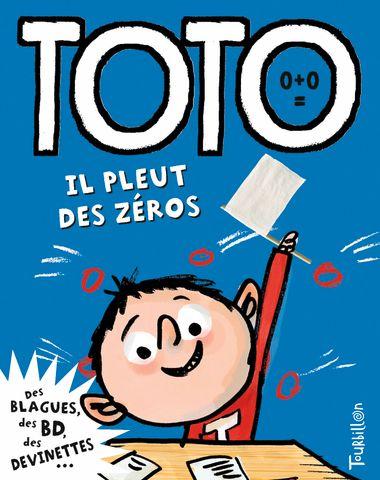 Couverture de «Toto, il pleut des zéros»