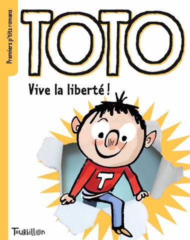 Couverture de «Toto, vive la liberté !»