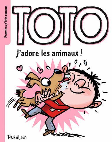 Couverture de «Toto, jadore les animaux»