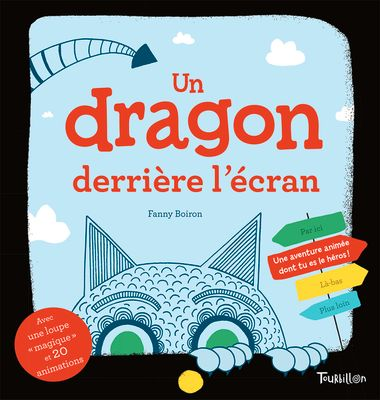 Couverture de «Un dragon derrière l'écran – Une aventure animée dont tu es la héros !»