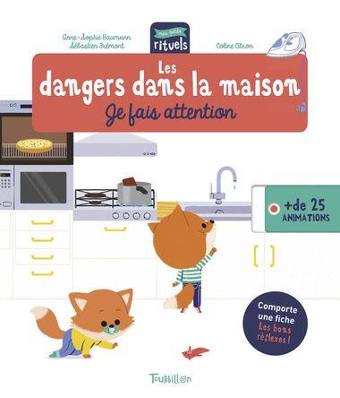 Couverture de «Les dangers dans la maison – Je fais attention»